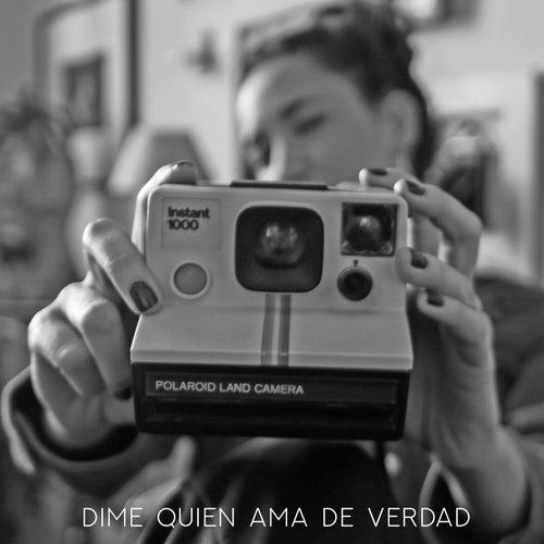 Dime Quien Ama de Verdad (Acústico) by Cande Bulla