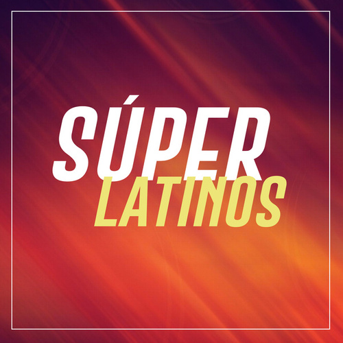 Super Latinos de Various Artists