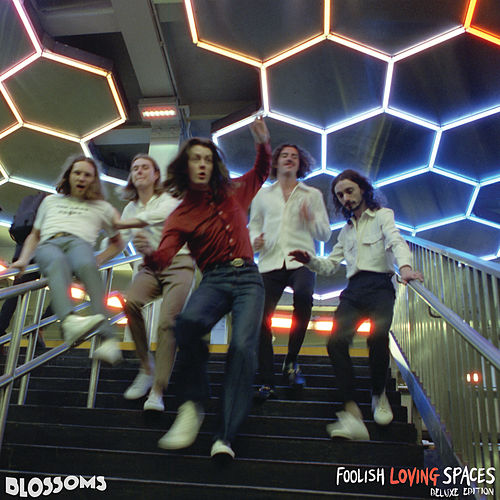 Foolish Loving Spaces (Deluxe Edition) de Blossoms