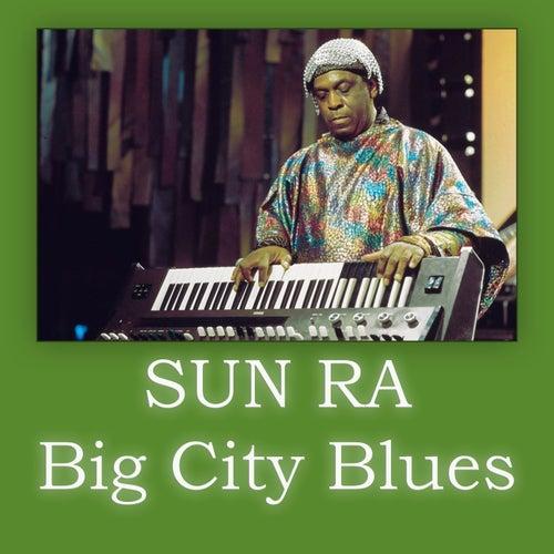 Big City Blues de Sun Ra