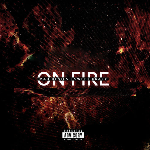 On Fire by Bieitch