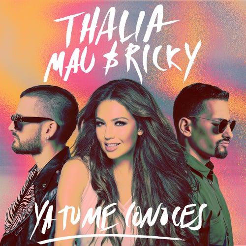 Ya Tú Me Conoces de Thalía
