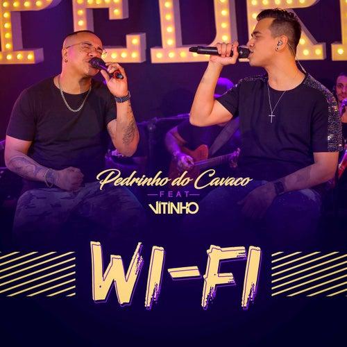 Wi-Fi (Ao Vivo) by Pedrinho
