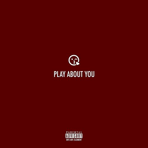 Play About You de Kxng Charisma
