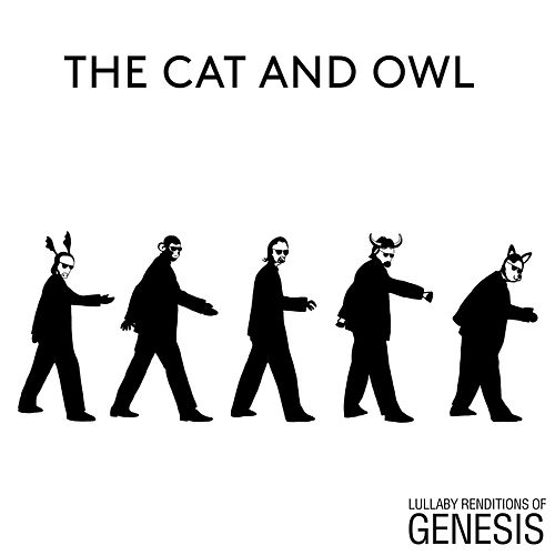 Lullaby Renditions of Genesis von The Cat and Owl