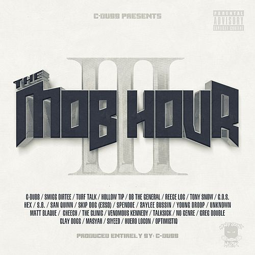 The Mob Hour, Vol. 3 de C-Dubb