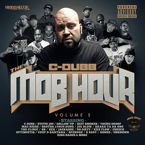 The Mob Hour, Vol. 5 de C-Dubb