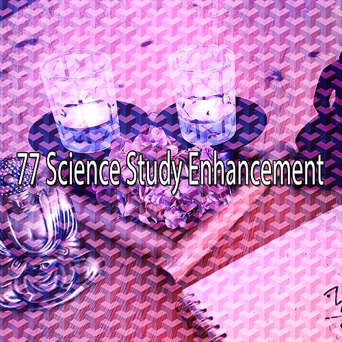 77 Science Study Enhancement de Zen Meditation and Natural White Noise and New Age Deep Massage