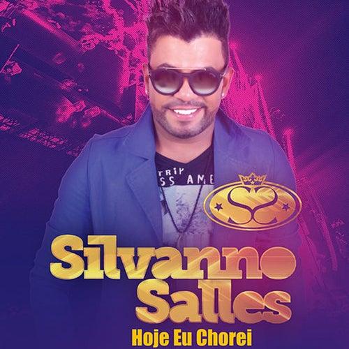 Hoje Eu Chorei by Silvanno Salles
