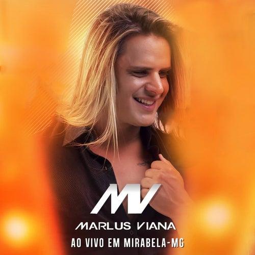 Ao Vivo em Mirabela - MG de Marlus Viana
