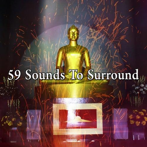 59 Sounds to Surround de Musica Relajante
