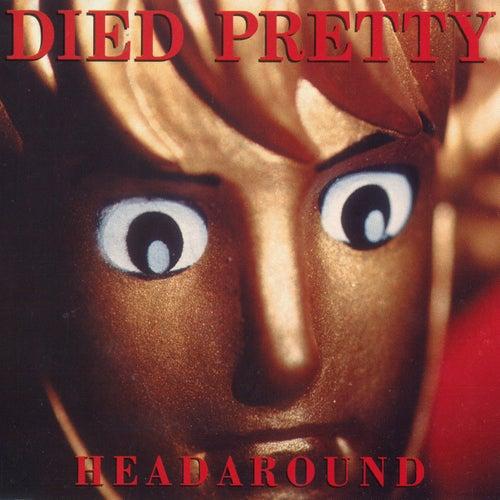 Headaround di Died Pretty