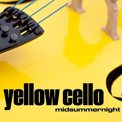 Midsummernight de Yellow Cello