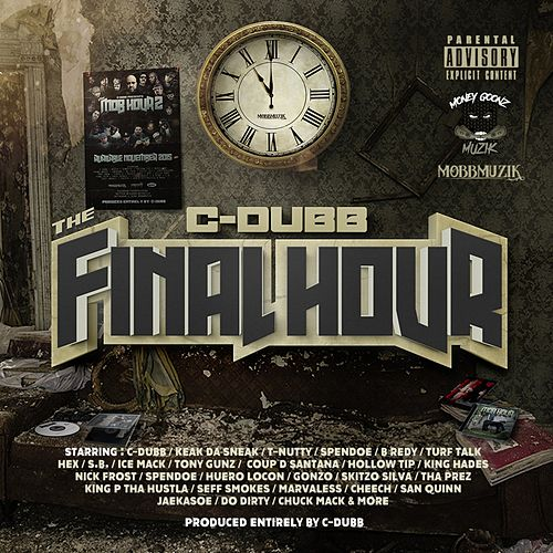 The Final Hour de C-Dubb