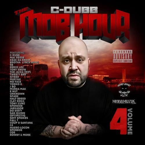 The Mob Hour, Vol. 4 de C-Dubb
