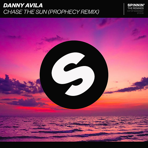 Chase The Sun (Prophecy Remix) by Danny Avila