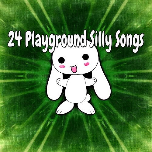 24 Playground Silly Songs de Canciones Para Niños