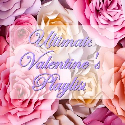 Ultimate Valentine's Playlist de Various Artists