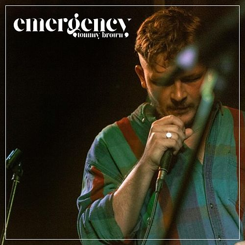 Emergency von Tommy Brown