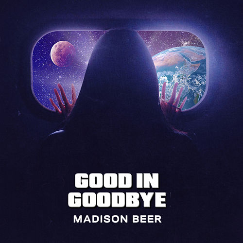"Madison Beer: ""Good In Goodbye"""