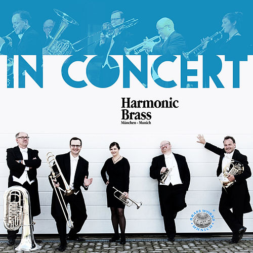 In Concert by Harmonic Brass