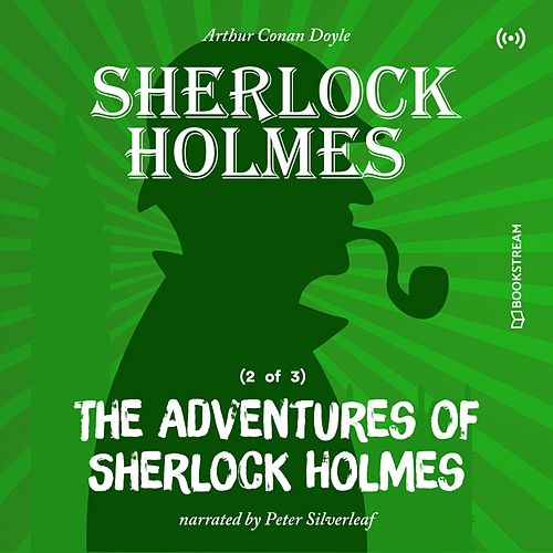 The Adventures of Sherlock Holmes (2 of 3) von Sir Arthur Conan Doyle