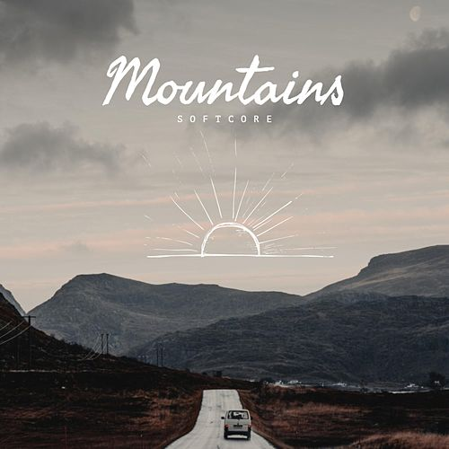 Mountains by Softcore