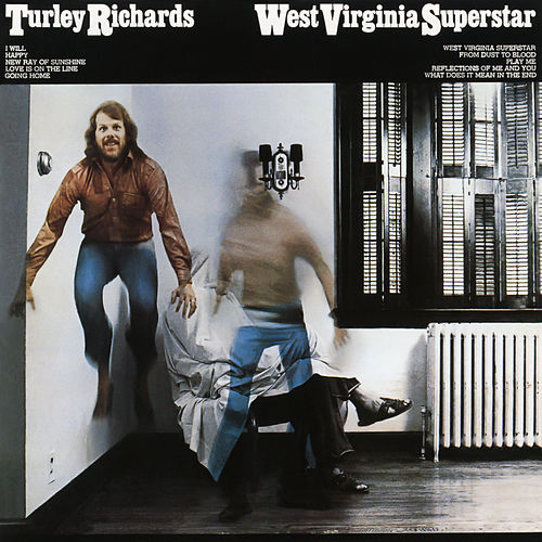 West Virginia Superstar by Turley Richards