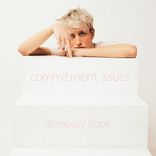 commitment issues by dempsey hope