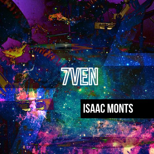 7ven by Isaac Monts