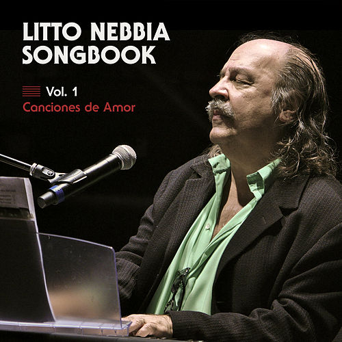 Songbook Vol. 1 - Canciones de Amor de Litto Nebbia