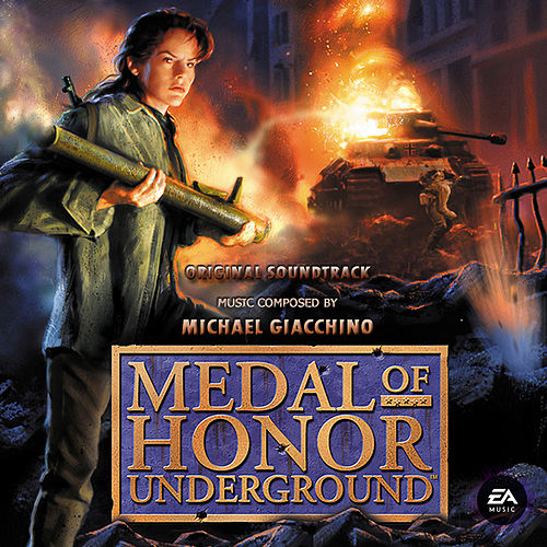 Medal of Honor: Underground (Original Soundtrack) by Michael Giacchino