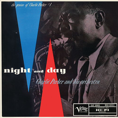 Night And Day: The Genius Of Charlie Parker #1 by Charlie Parker