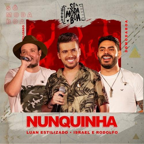 Nunquinha (Ao Vivo) de Luan Estilizado
