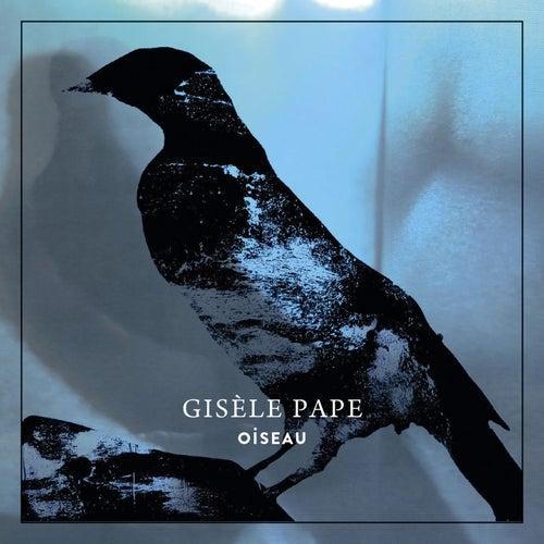Oiseau by Gisèle Pape