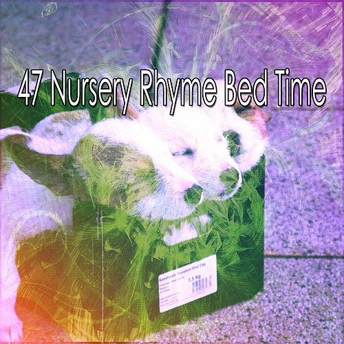 47 Nursery Rhyme Bed Time by S.P.A