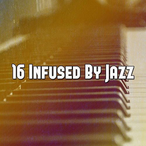 16 Infused by Jazz de Peaceful Piano