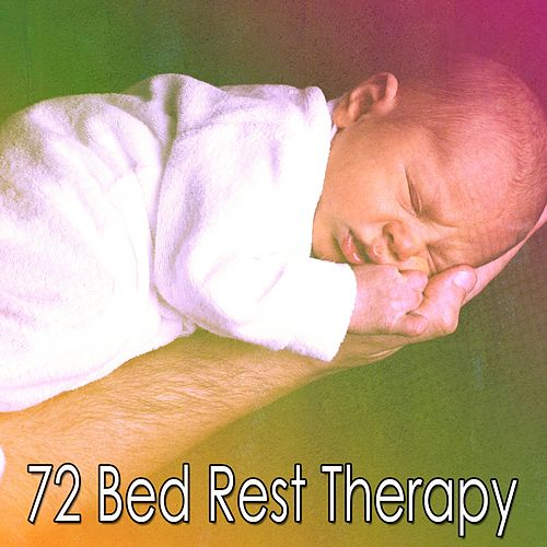 72 Bed Rest Therapy von Best Relaxing SPA Music