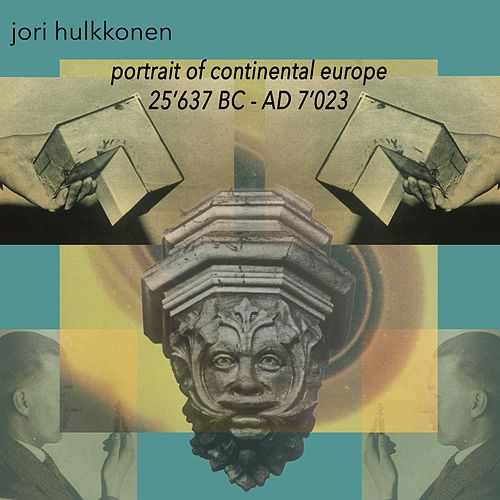 Portrait of Continental Europe from 25'637 BC to AD 7'023 by Jori Hulkkonen