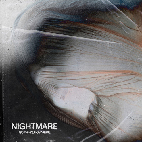 nightmare van Nothing,Nowhere.