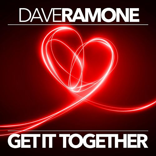 Get It Together (Extended) de Dave Ramone