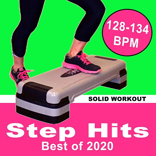 Solid Workout Presents Solid Step Hits Best of 2020 (128-134 Bpm 32 Count Pro Edition) by Various Artists