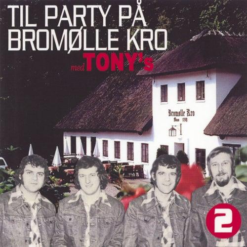 Til Party på Bromølle Kro - 2 de Los Tony's