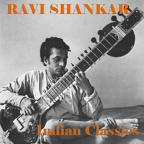 Indian Classics de Ravi Shankar