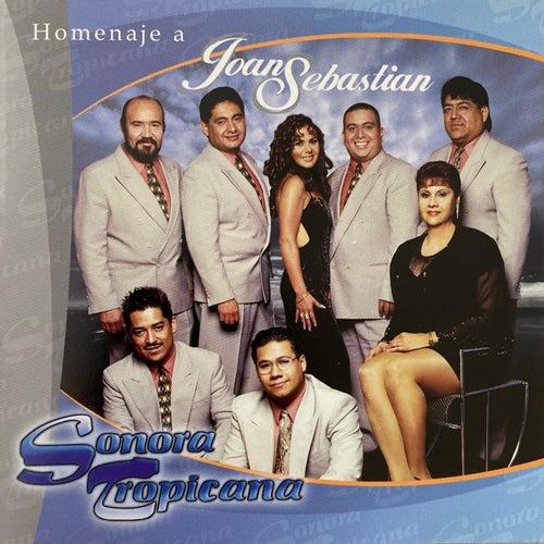 Homenaje A Joan Sebastian de Sonora Tropicana