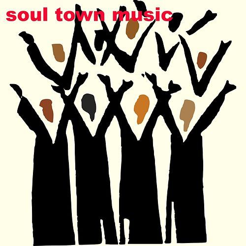 Soul Town Music by Various Artists