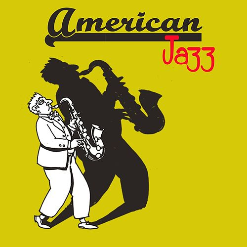 American Jazz (Best All Jazz Music) by Various Artists