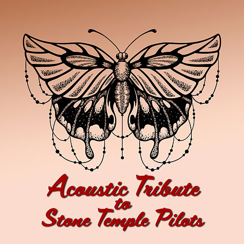 Acoustic Tribute to Stone Temple Pilots (Instrumental) by Guitar Tribute Players