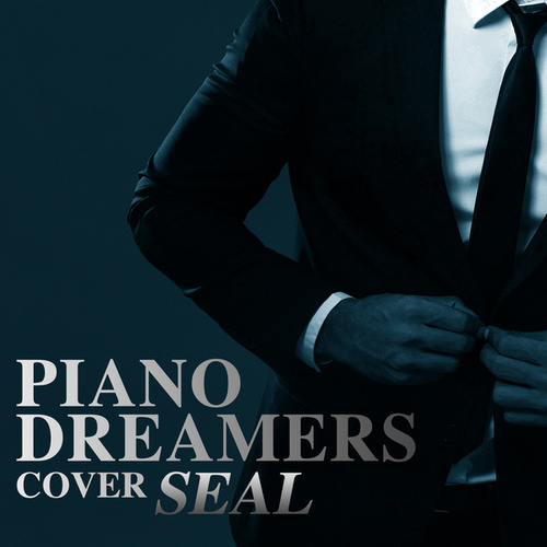 Piano Dreamers Cover Seal (Instrumental) by Piano Dreamers