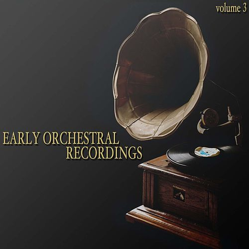 Early Orchestral Recordings (Volume 3) von Berliner Philharmoniker
